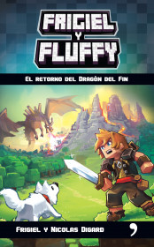 Minecraft. Frigiel y Fluffy