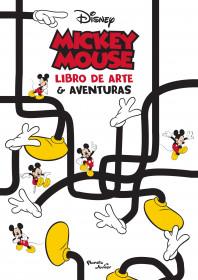 Mickey Mouse. Libro de arte & aventuras