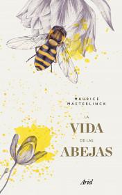 La vida de las abejas