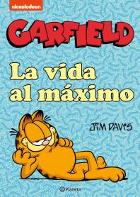 Garfield. La vida al máximo